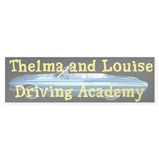 Thelma and Louise Bumper Bumper Sticker