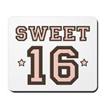 Sweet 16 Mousepad