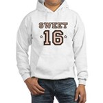 Sweet 16 Hooded Sweatshirt