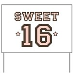 Sweet 16 Yard Sign
