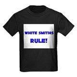 White Smiths Rule! T