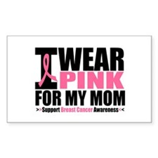 I Wear Pink For My Mom Rectangle Decal