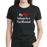 My Heart Belongs to a Fire marshal Tee