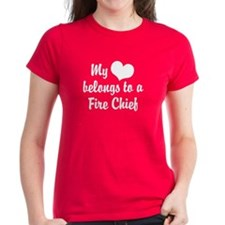 My Heart Belongs to a Fire Chief Tee
