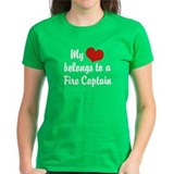 My Heart Belongs to a Fire Captain Tee