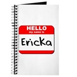 Hello my name is Ericka Journal