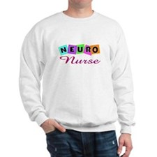 More Nurse Sweatshirt