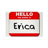 Hello my name is Erica Rectangle Magnet
