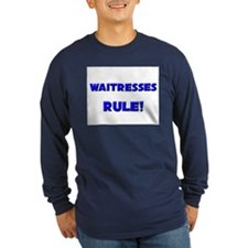 Waitresses Rule! T
