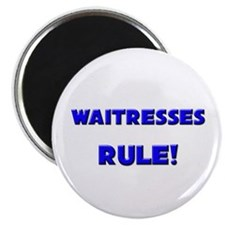 "Waitresses Rule! 2.25"" Magnet (10 pack)"