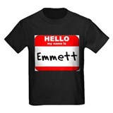 Hello my name is Emmett T