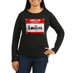 Hello my name is Emilia Women's Long Sleeve Dark T