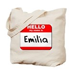 Hello my name is Emilia Tote Bag