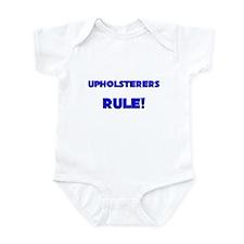 Upholsterers Rule! Infant Bodysuit