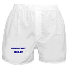 Unemployment Rule! Boxer Shorts