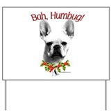Frenchie Humbug Yard Sign