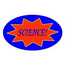 *SCIENCE!* Oval Decal