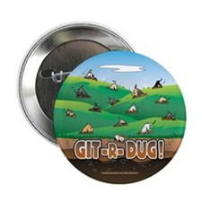 "Git-R-Dug! 2.25"" Button (100 pack)"