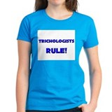 Trichologists Rule! Tee