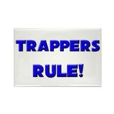 Trappers Rule! Rectangle Magnet