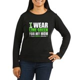 I Wear Lime Green For Mom T-Shirt