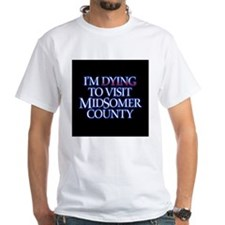 Dying to Visit Shirt