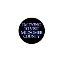 Dying to Visit Mini Button