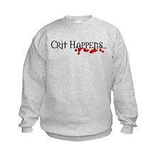 Crit happens Sweatshirt