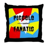 Piccolo Fanatic Throw Pillow