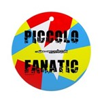 Piccolo Fanatic Ornament (Round)