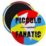 Piccolo Fanatic Magnet