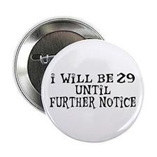 "Still 29 2.25"" Button"