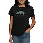 Want to Speak to Lolo Women's Dark T-Shirt