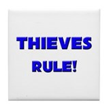 Thieves Rule! Tile Coaster