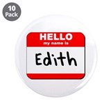 "Hello my name is Edith 3.5"" Button (10 pack)"