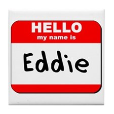 Hello my name is Eddie Tile Coaster