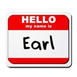 Hello my name is Earl Mousepad