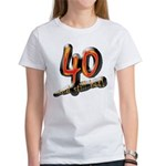 40th birthday & still hot Women's T-Shirt