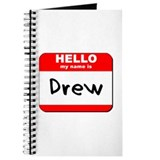 Hello my name is Drew Journal