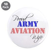 "Proud Army Aviation Wife 3.5"" Button (10 pack"