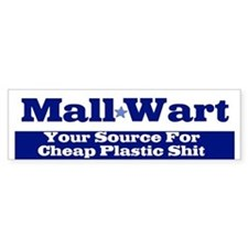 Mall Wart Bumper Bumper Sticker