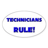 Technicians Rule! Oval Decal