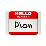 Hello my name is Dion Rectangle Magnet