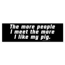 More People/Pig Bumper Bumper Sticker