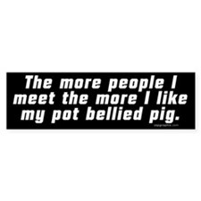 More People/Pot Bellied Pig Bumper Bumper Sticker