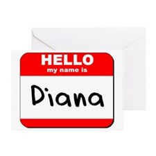 Hello my name is Diana Greeting Card