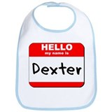 Hello my name is Dexter Bib