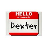 Hello my name is Dexter Rectangle Magnet