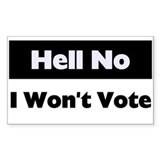 I Won't Vote Rectangle Decal