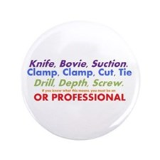 "OR Professionals 3.5"" Button"